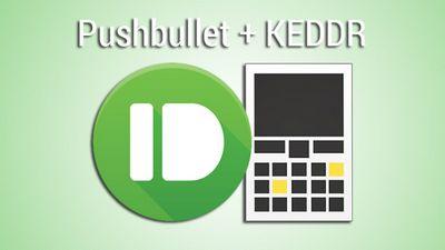 Обновленный pushbullet и новый канал keddrа!