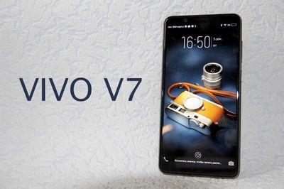 Обзор смартфона vivo v7: для тех, кто себя любит