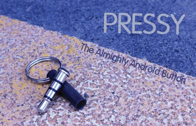 Pressy – the almighty android button!